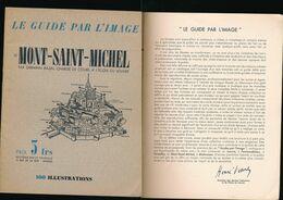 Le Guide Par L'image - Mont-Saint-Michel - Germain Bazin école Du Louvre - 100 Illustrations - 1994 - Bretagne