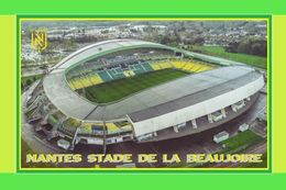 CP. STADE. NANTES  FRANCE  STADE  DE  LA  BEAUJOIRE # S.076 - Soccer