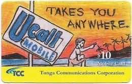 Tonga - TCC - U Call Mobile Takes You Anywhere, Exp. 31.12.2009, GSM Refill 10$, Used - Tonga