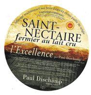 ETIQUETTE De FROMAGE 19 Cm...SAINT NECTAIRE..L'Excellence..Paul DISCHAMP à SAYAT (63) - Fromage