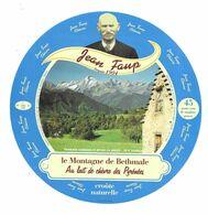 ETIQUETTE De FROMAGE 18,5 Cm...FROMAGE CHEVRE Des PYRENEES Fabriqué En ARIEGE (09-K)..Jean FAUP..Montagne De BETHMALE - Fromage