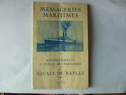 Messageries Maritimes - Paquebot LOTUS - Renseignements Escale Naples Pour Les Passagers 1930 - Bateaux