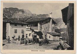 Cartolina : Udine (Italie) Frisanco  Fontana Contadini   Ed  Venier   Magnago - Udine
