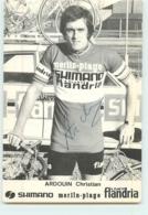 Christian ARDOUIN , Autographe Manuscrit, Dédicace . 2 Scans. Cyclisme. Shimano Merlin Plage Flandria 1974 - Wielrennen