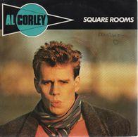 Disque 45 Tours AL CORLEY 1984 Mercury 822 241-7 - 2 Titres : Square Rooms / Don't Play With Me - Disco, Pop