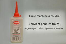 Wenco - HUILE Machine à Coudre MECANIQUE TRAIN Engrenages Paliers Pointes D'essieux 50ml Neuf - Modell-Eisenbahn