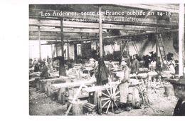 Les Ardennes Terre De France Oublée En 14 -- 18 . Le Charronnage à Gué-d'Hossus . - Other Municipalities