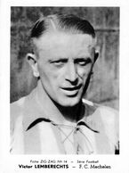 VICTOR LEMBERECHTS MECHELEN F.C. .(CHROMO ZIG ZAG N° 14) 12,5 X 9 CM (8) - Football