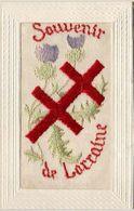 CARTE BRODÉE SOUVENIR DE LORRAINE  .... Croix De Lorraine Et Chardons ...... état Superbe - Brodées