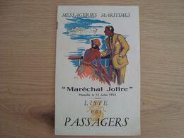LISTE DES PASSAGERS DE LA COMPAGNIE DES MESSAGERIES MARITIMES  PAQUEBOT MARECHAL JOFFRE - Altri