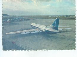 CARAVELLE Aéroport Bruxelles-National ( Grand Format Glacé ) SABENA - 1946-....: Ere Moderne