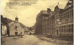 MARCHé-THEUX   La Chapelle ST Nicolas  Le Pensionnat  Et Route De  Sassor. - Theux