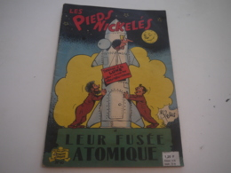 LES PIEDS NICKELES ... 40 .... ET LEUR FUSEE ATOMIQUE ... EDITION 1963 ... PELLOS - Pieds Nickelés, Les