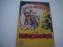 LES PIEDS NICKELES ... 24 .... ET LE PARFUM SANS NOM ... EDITION 1963 - Pieds Nickelés, Les