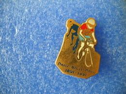 953     PINS    PARIS BREST PARIS 1891 1991 Cyclisme Vélo - Ciclismo