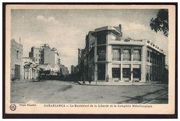 CASABLANCA Le Boulevard De La Liberté Et Le Comptoir Métallique - Casablanca
