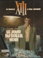 TREIZE XIII T 01 Le Jour Du Soleil  RARE EO  BE- DARGAUD 09/1984 Vance Van Hamme (BI2) - XIII