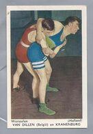 SPORTPLAATJES. WORSTELEN. VAN DILLEN BELGIË EN KRANENBURG HOLLAND - Trading Cards