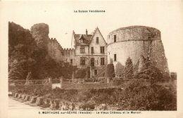 Mortagne Sur Sèvre * Le Vieux Château Et Le Manoir - Mortagne Sur Sevre