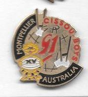 Pin' S  Ville, Sport  Rugby à  XV  MONTPELLIER - AUSTRALIA  1991, CISSOU  BOYS - Rugby