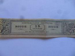 (France - Fiscaux - Contributions Indirectes 1873 >>) - BOUGIE - Bande D'emballage - 15 Centimes  ...voir Scans - Fiscaux