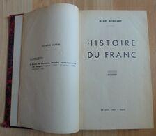 René Sédillot Histoire Du Franc 1939 - Libros & Software