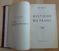 PROMO  René Sédillot Histoire Du Franc 1939 - Livres & Logiciels