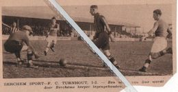 VOETBALSPORT..1932.. BERCHEM SPORT - F. C. TURNHOUT / BAX - Non Classés