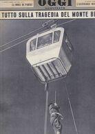 (pagine-pages)TRAGEDIA SUL MONTE BIANCO  Oggi1961/36. - Libri, Riviste, Fumetti