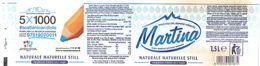 MARTINA 1,5 L ACQUA NATURALE ETICHETTA PLASTICA  ITALY - Sonstige