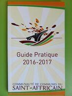 Guide Pratique 2016-2017 - St Affrique - Communauté De Communes Du Saint-Africain - Aveyron (12) - Books, Magazines, Comics