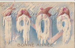 BONNE ANNEE 1909 - Jolie CPA Gaufrée - Anno Nuovo