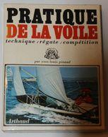 Livre Pratique De La Voile Technique Régate Compétition Pinaud Arthaud 1970 Photos Dépliant - Boats