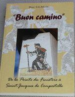 """Livre Bretagne De La Pointe Du Finistère à St-jacques De Compostelle """"Buen Camino"""" 2008 - Bretagne"""