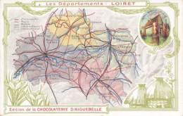 LOIRET  45  DEPARTEMENT - CARTE DESSINEE - EDITION CHOCOLATERIE D'AIGUEBELLE - France