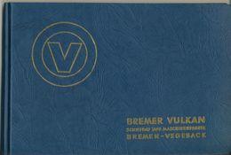 """Bremen V. 1958 Bremer Vulkan -- """"Stapellauf Der Burgenstein""""  (58672) - Bremen"""