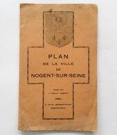 Plan De La Ville De Nogent-sur-Seine Par P. Rigault, Edit. G. Maitre, 1926. Champagne - Ardenne, Aube, Rare - Champagne - Ardenne