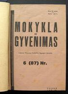 Lithuanian Magazines – Mokykla Ir Gyvenimas, Darbo Visuomenė, Mokykla Ir Visuomenė 1931-1938 - Libri, Riviste, Fumetti