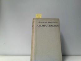 Abraham Lincoln - Biografieën & Memoires