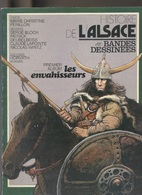 Livres - Histoire - L'histoire De L'Alsace En Bandes Dessinées Premier Album : Les Envahisseurs - Alsace