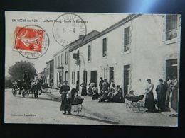 LA ROCHE SUR YON          LE PETIT BOURG         ROUTE DE BORDEAUX - La Roche Sur Yon