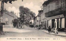 Poligny Route De Vaux Les Economiques Bisontins Pompe Essence Moto Naphta Hôtel De Genève 75 MG - Poligny