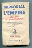 Mémorial De L'empire à La Gloire Des Troupes Coloniales 1941 Sur Troupes Colo 1939-1940 - Livres