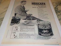ANCIENNE  PUBLICITE UN QUART D HEURE DE DETENTE  NESCAFE  1955 - Affiches