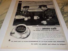 ANCIENNE PUBLICITE MACHINISTE RATP  VOUS DIT PAUSE CAFE 1955 - Affiches