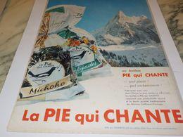 ANCIENNE PUBLICITE BONBON LA PIE QUI CHANTE 1955 - Affiches