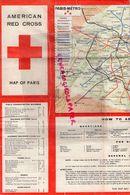 75- PARIS- RARE DEPLIANT AMERICAN RED CROSS- MAP OF PARIS- CROIX ROUGE  1945 - Documenti Storici