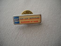 1840  Pin's Pins       EDF GDF Services  Garonne Et Tarn - EDF GDF