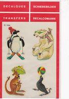 DECALCOMANIE Cadox Avec Motif: ANIMAUX N° 7504 Pingouin, Ours Blanc, Kangourou, Phoque, Humour - Autres