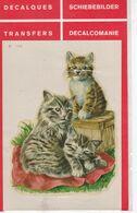 DECALCOMANIE Cadox Avec Motif: ANIMAUX N° 7328 CHATONS - Autres